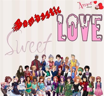 Fanfic / Fanfiction Bombastic Sweet Love - Primeira Temporada