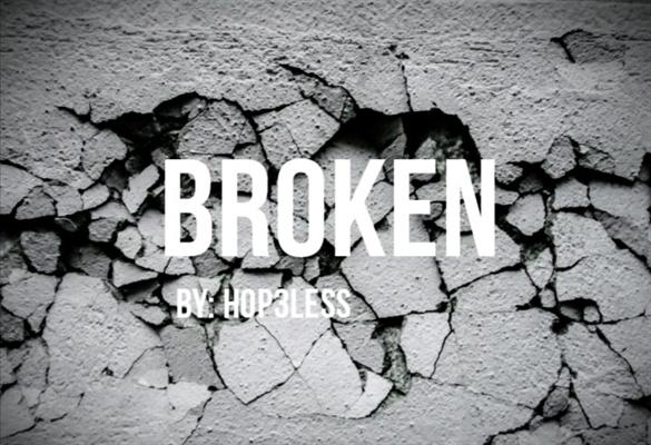 Fanfic / Fanfiction Broken