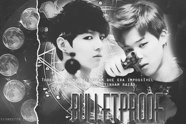 Fanfic / Fanfiction Bulletproof -Jikook