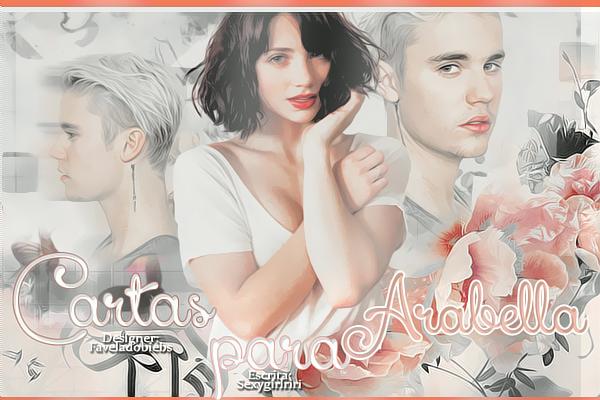 Fanfic / Fanfiction Cartas para Arabella (HIATOS)