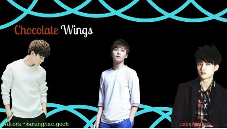 Fanfic / Fanfiction Chocolate Wings♥