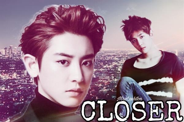 Fanfic / Fanfiction Closer (ChanBaek)
