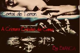 Fanfic / Fanfiction Contos de Terror: A Criatura Debaixo da Cama