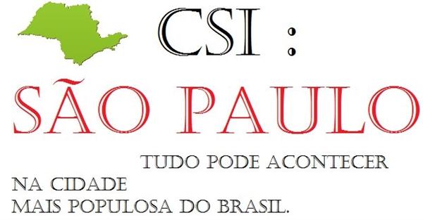 Fanfic / Fanfiction CSI : SÃO PAULO.