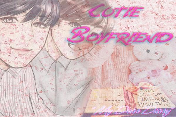 Fanfic / Fanfiction Cutie Boyfriend
