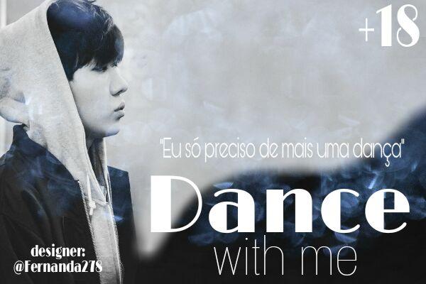 Fanfic / Fanfiction Dance With Me - Hiatus