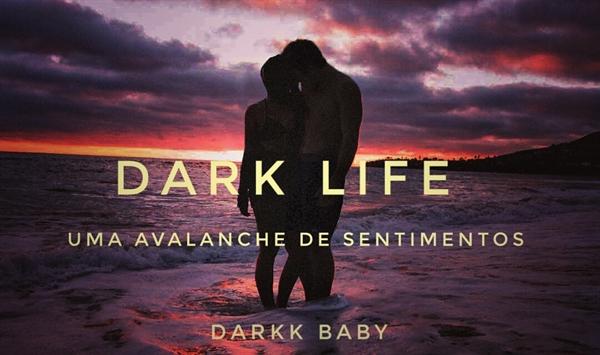 Fanfic / Fanfiction Dark Life