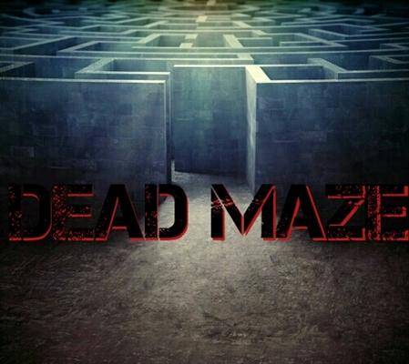 Fanfic / Fanfiction Dead Maze - Interativa
