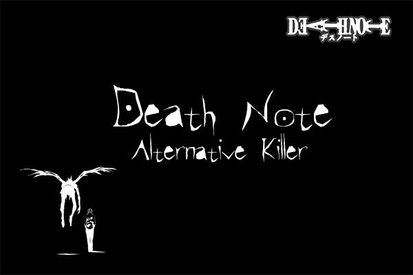 Fanfic / Fanfiction Death Note: Alternative Killer