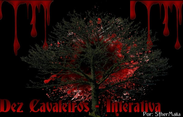 Fanfic / Fanfiction Dez Cavaleiros - Interativa