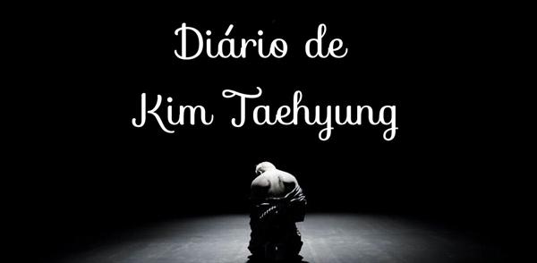 Fanfic / Fanfiction Diário de Kim Taehyung