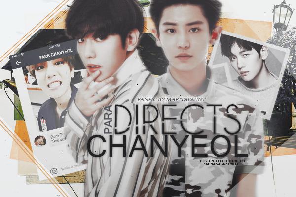 Fanfic / Fanfiction Directs para Chanyeol