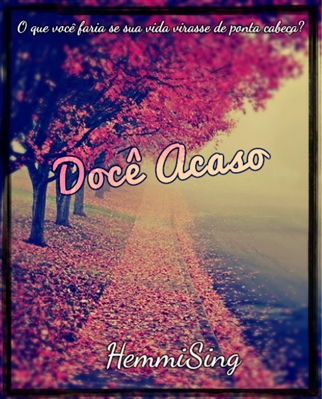 Fanfic / Fanfiction Doce Acaso
