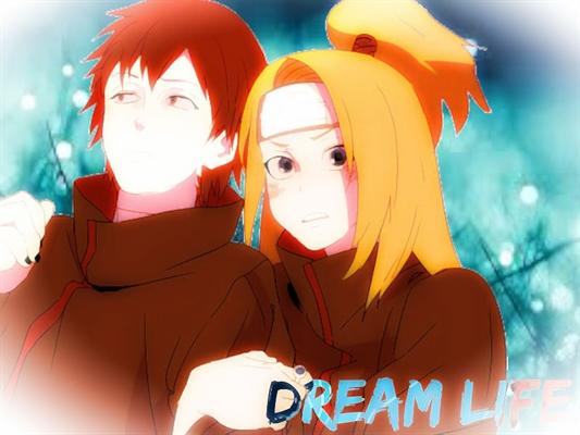 Fanfic / Fanfiction Dream Life (SASODEI)