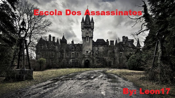 Fanfic / Fanfiction Escola dos Assassinatos