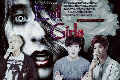 Fanfic / Fanfiction Evil Girls