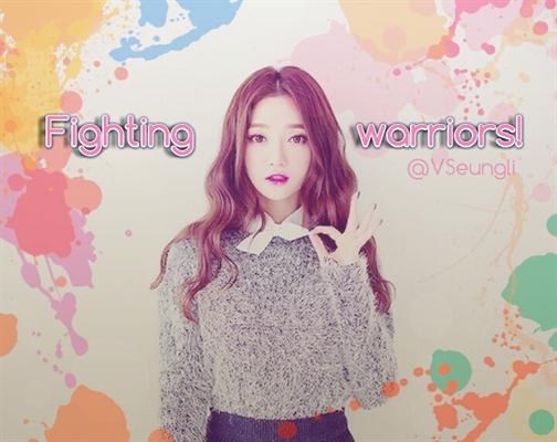 Fanfic / Fanfiction Fighting Warriors! || INTERATIVA