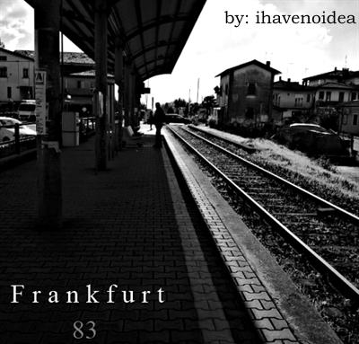 Fanfic / Fanfiction Frankfurt 83