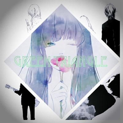 Fanfic / Fanfiction Green Triangle