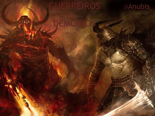 Fanfic / Fanfiction Guerreiros e demônios