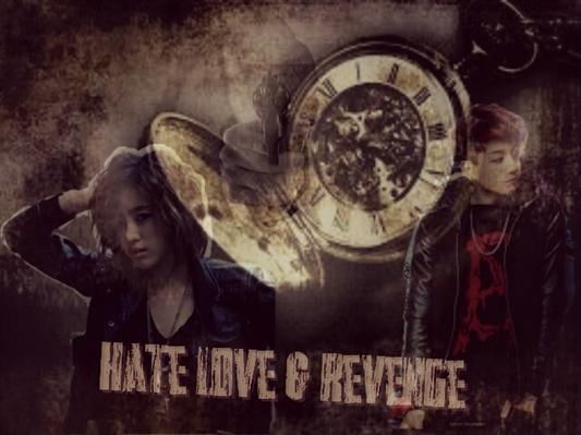 Fanfic / Fanfiction Hate Love & Revenge
