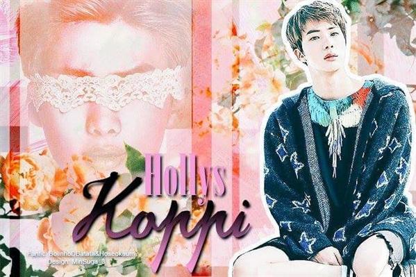 Fanfic / Fanfiction (HIATUS) Hollys Koppi