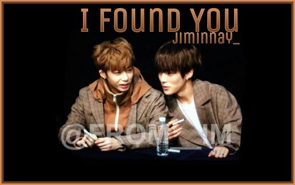 Fanfic / Fanfiction °•I Found You•° (MinWon)