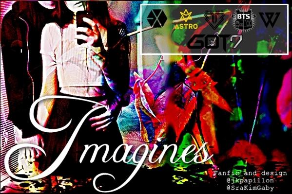 Fanfic / Fanfiction Imagines ASTRO, BIG BANG, BTS, GOT7 & WINNER