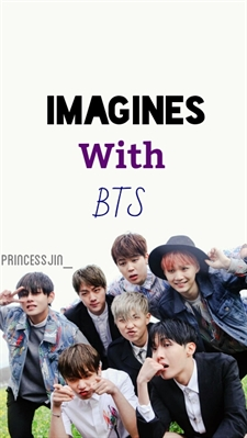 Fanfic / Fanfiction Imagines With BTS