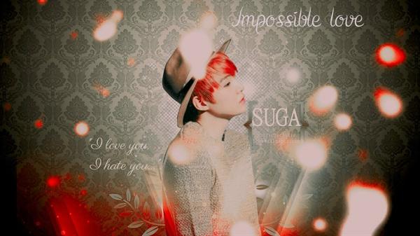 Fanfic / Fanfiction Impossible Love - Imagine Suga