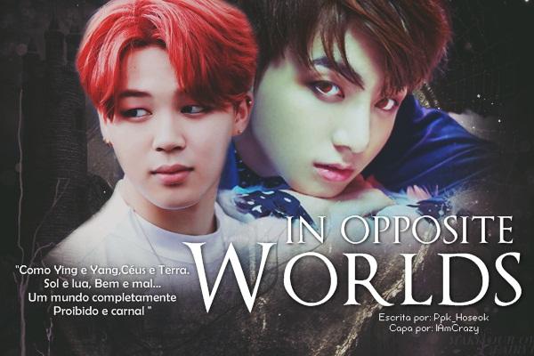 Fanfic / Fanfiction In Opposite Worlds - JiKook