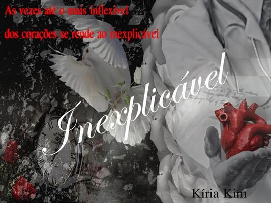 Fanfic / Fanfiction Inexplicável