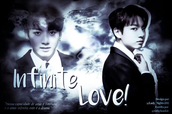 Fanfic / Fanfiction INFINITE LOVE! - ( imagine Jeon Jungkook ) (REESCREVENDO)