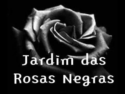 Fanfic / Fanfiction Jardim das Rosas Negras