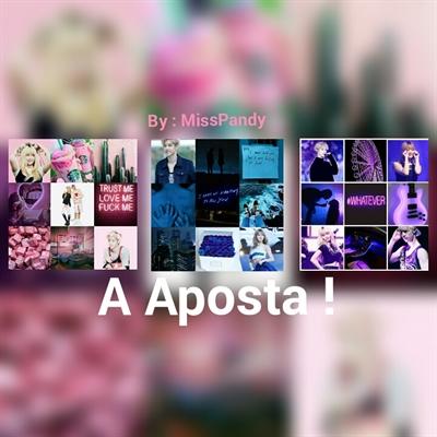 Fanfic / Fanfiction A Aposta !