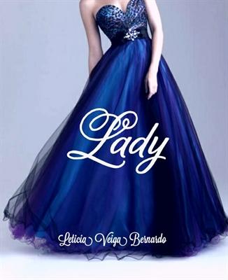 Fanfic / Fanfiction Lady - Série A princesa herdeira