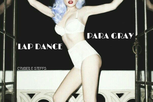 Fanfic / Fanfiction Lap Dance Para Gray