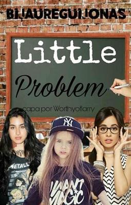 Fanfic / Fanfiction Little Problem ( Camren )