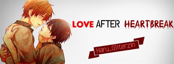 Fanfic / Fanfiction LOVE AFTER HEARTBREAK