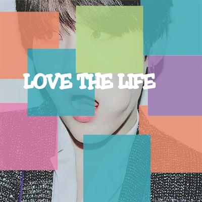 Fanfic / Fanfiction Love the Life -BTS