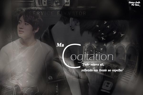 Fanfic / Fanfiction Ma Cogitation