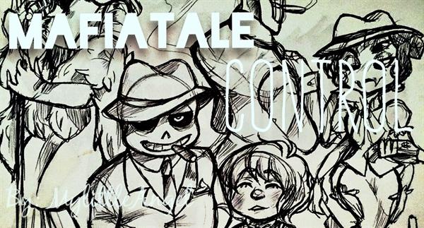Fanfic / Fanfiction Mafiatale - Control