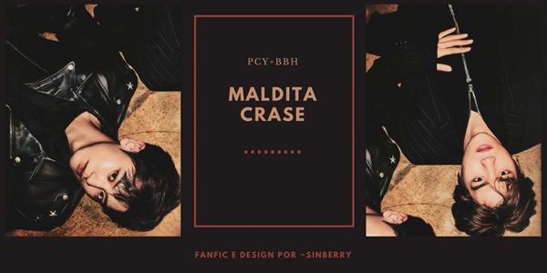 Fanfic / Fanfiction Maldita Crase
