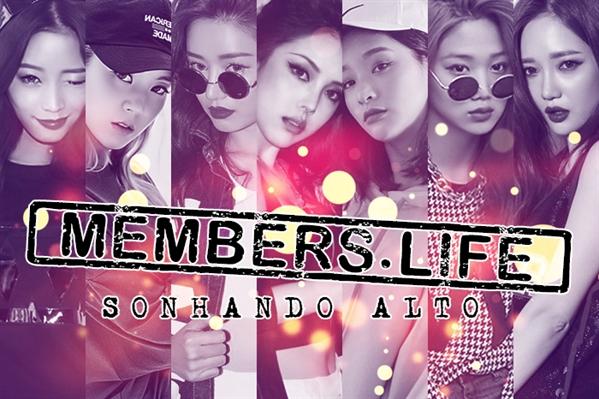 Fanfic / Fanfiction Members' Life: Sonhando Alto