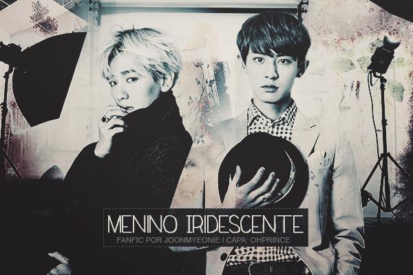 Fanfic / Fanfiction Menino Iridescente