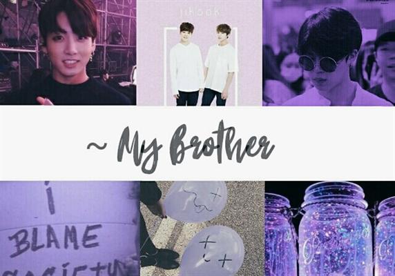 Fanfic / Fanfiction Meu Irmão - Jikook BTS