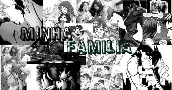 Fanfic / Fanfiction Minha Familia