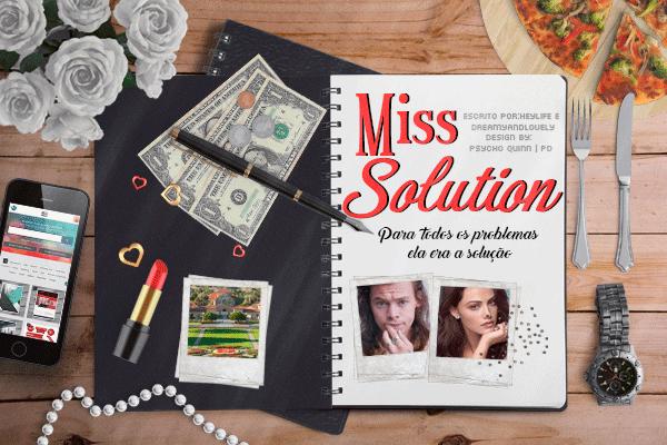 Fanfic / Fanfiction Miss Solution