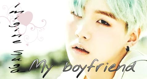 Fanfic / Fanfiction My boyfriend (imagine Suga)
