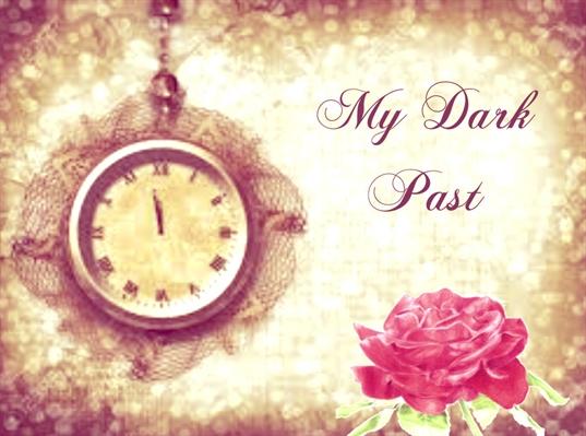 Fanfic / Fanfiction My dark past